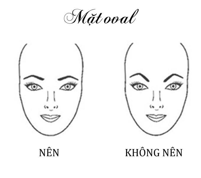 Dáng mặt oval bạn có thể tạo dáng mày ngang hợp thời trang hoặc vẽ kiểu chân mày dấu mũ